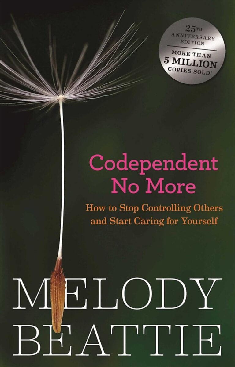 """Omslag boek van Melody Beattie """"Codependent No More"""" met afbeelding van losgekomen paardenbloempluisje. Geen codependentie meer. Leef je eigen leven."""